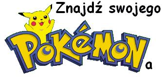 Znajdź swojego Pokemona